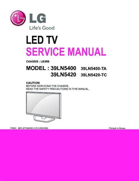 Lg 39ln5400 Ca Service Manual And Repair Guide