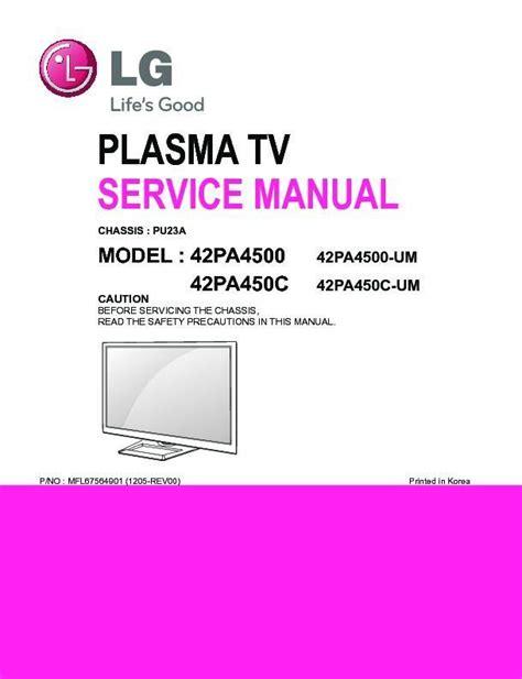 Lg 42pa4500 Um 42pa450c Um Plasma Tv Service Manual