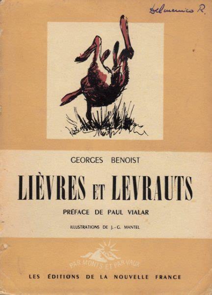Lièvres et levrauts. préface de paul vialar. illustrations de j.-g. mantel.