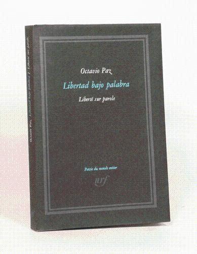 Libertad bajo palabra. liberté sur parole. édition bilingue. poèmes traduits de l'espagnol et préfacés par jean-clarence lambert.