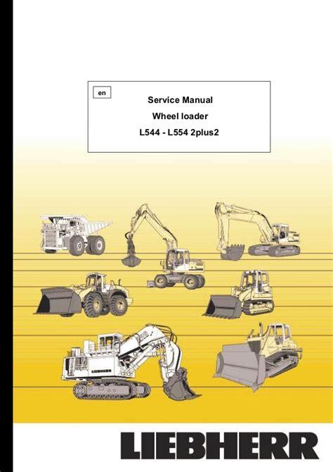 Liebherr L554 Wheel Loader Full Service Repair Manual