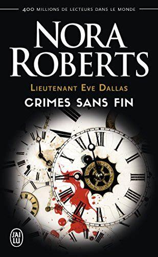 Lieutenant Eve Dallas Crimes Sans Fin
