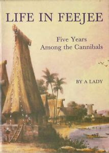 Life In Feejee Or Five Years Among The Cannibals Classic Reprint