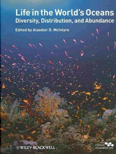 Life In The World S Oceans Diversity Distribution And Abundance