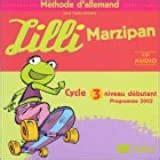 Lilli Marzipan Cycle 3 Niveau 1 Cd Audio Pour La Classe