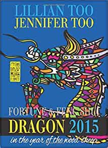 Lillian Too And Jennifer Too Fortune And Feng Shui 2015 Tiger By Lillian Too And Jennifer Too 2014 Paperback