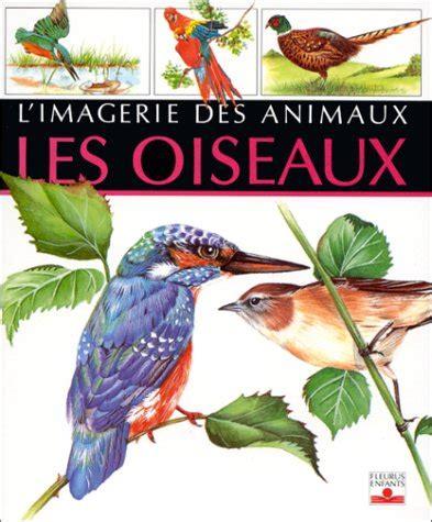 Limagerie Des Animaux Tome 6 Les Oiseaux