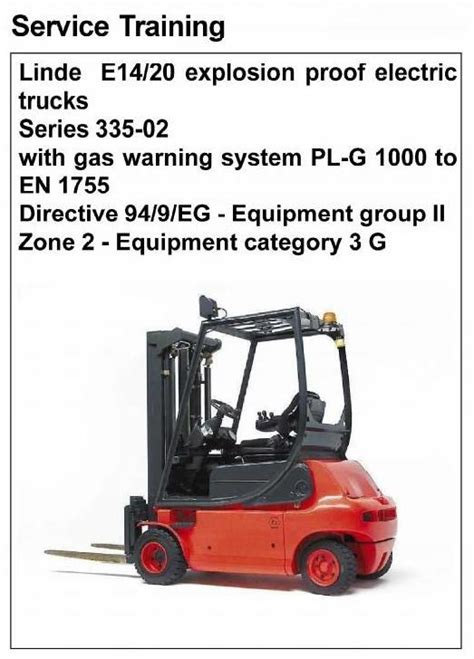 Linde Electric Lift Truck Series 335 02 Explosion Protected E14 E16 E16c E18c E16p E18p E20p Service Training Manual