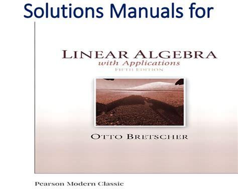 Linear Algebra Bretscher 5th Solutions Manual