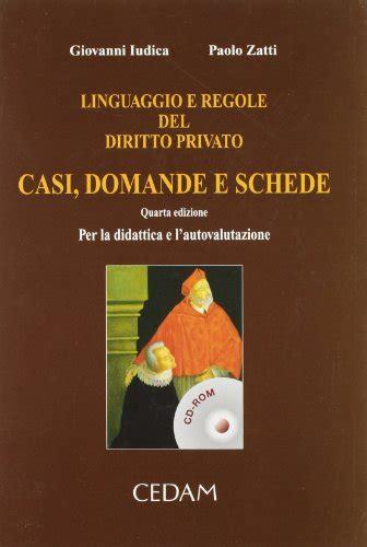 Linguaggio E Regole Del Diritto Privato Casi Domande E Schede Per La Didattica E Lautovalutazione