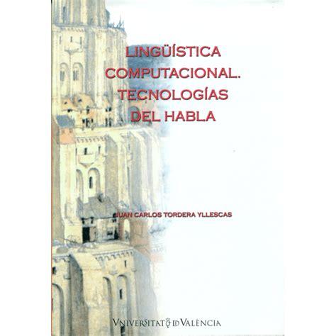 Linguistica Computacional Tecnologias Del Habla