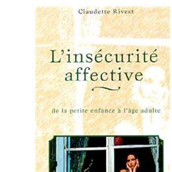 Linsecurite Affective Enfants Et Adultes