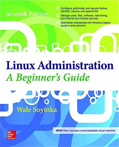 Linux Administration A Beginners Guide Seventh Edition Beginners Guide