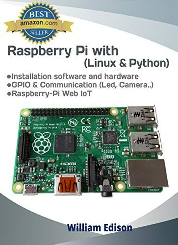 Linux And Python For Raspberry Pi Getting Started With Linux And Python English Edition