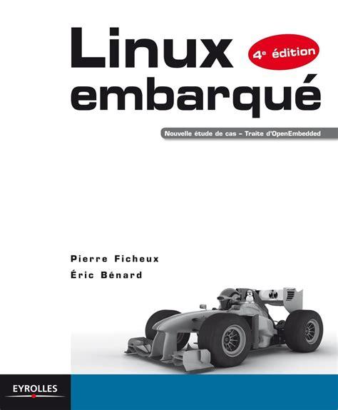 Linux Embarque Nouvelle Etude De Cas Traite D Openembedded