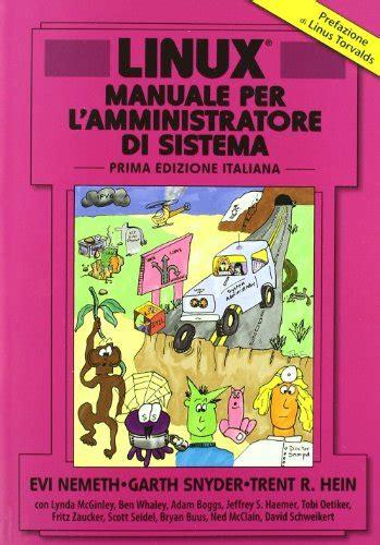 Linux Manuale Per L Amministratore Di Sistema Ft Prentice Hall