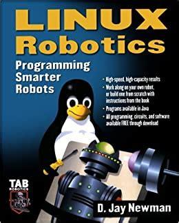Linux Robotics Programming Smarter Robots Tab Electronics By Newman D 2005 Paperback