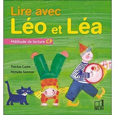 Lire Avec Leo Et Lea Methode De Lecture Cp