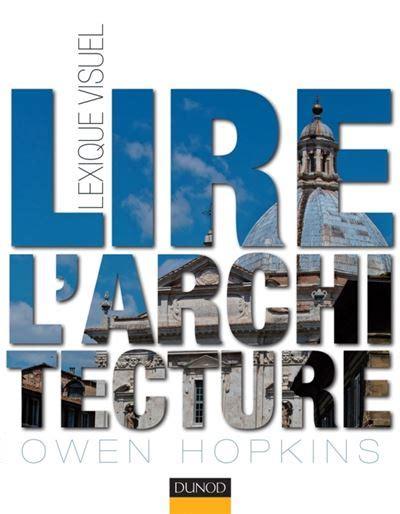 Lire L Architecture Lexique Visuel