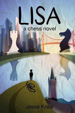 Lisa A Chess Novel