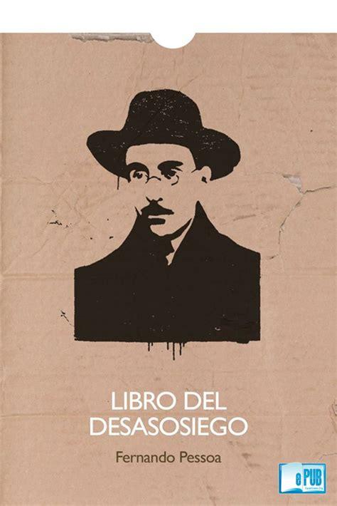 Lisboa En Pessoa Libro Del Desasosiego Lo Que El Turista Debe Ver