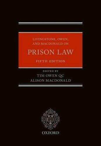 Livingstone Owen And Macdonald On Prison Law