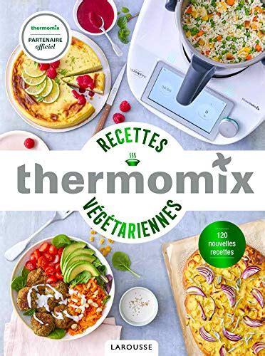 Read Livre De Recette Thermomix 3000 Instruction Ebook