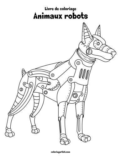 Livre De Coloriage Animaux Robots 1
