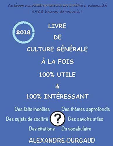 Livre De Culture Generale A La Fois 100 Utile Andamp 100 Interessant