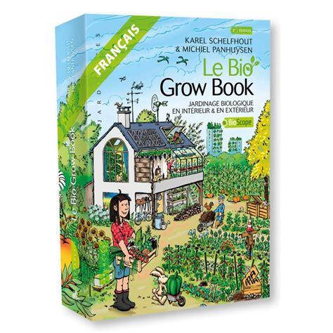 Livre Le Bio Grow Book