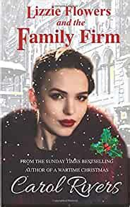 Lizzie Flowers And The Family Firm The Long Awaited Third Book In The Gritty Lizzie Flowers East End Saga Series