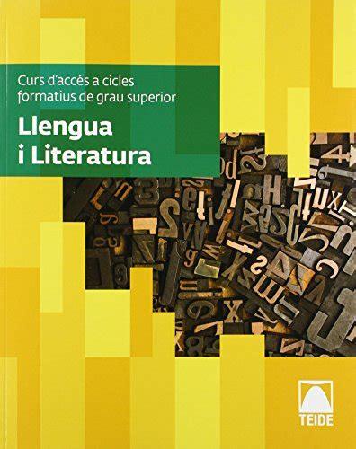 Llengua I Literatura Curs Dacces A Cicles Formatius De Grau Superior Cacfs