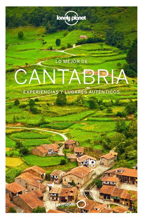 Lo Mejor De Cantabria 1 Guias Lo Mejor De Region Lonely Planet