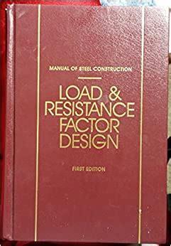 Load Resistance Factor Design Manual Of Steel Construction