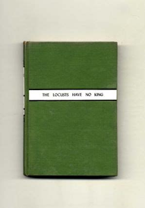 Locusts Have No King, The