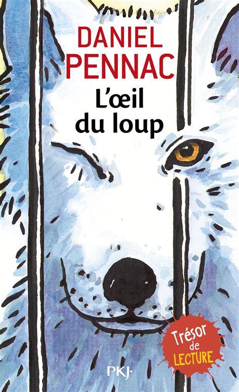 Loeil Du Loup
