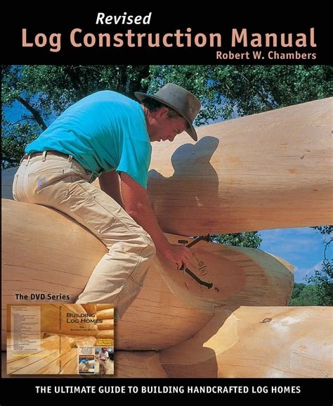 Log Construction Manual