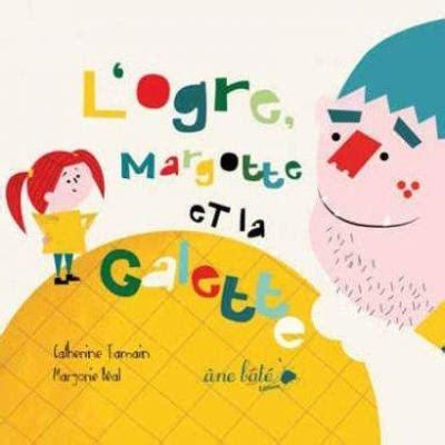 Logre Margotte Et La Galette