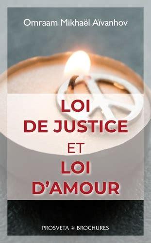 Loi De Justice Et Loi D Amour