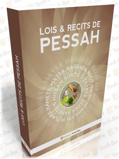 Lois And Recits De Pessah