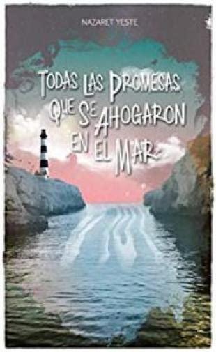 Lola Todas Las Promesas Que Se Ahogaron En El Mar
