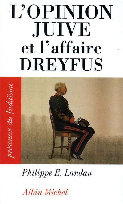 Lopinion Juive Et Laffaire Dreyfus