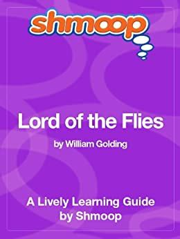 Lord Of The Flies Shmoop Study Guide