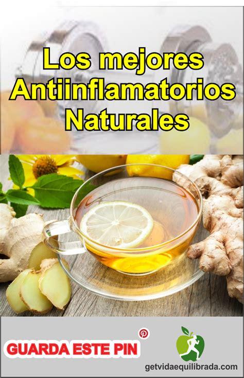 Los Antiinflamatorios Naturales Salud Y Vida Natural