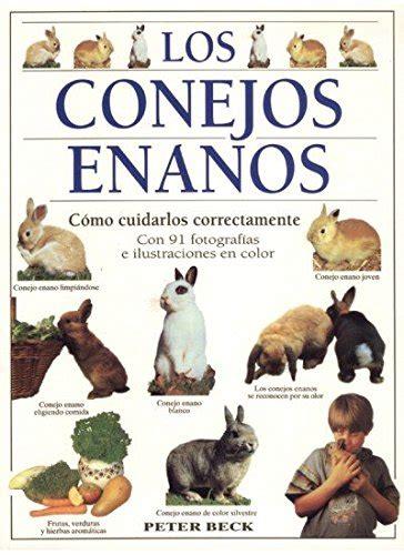 Los Conejos Enanos Guias Del Naturalista Animales Domesticos Pequenos Mamiferos