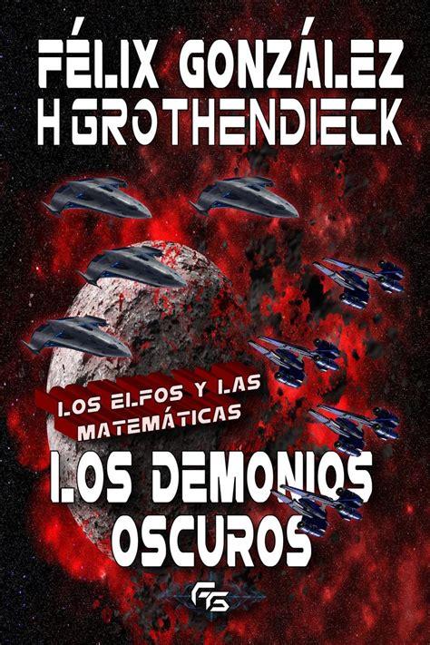Los Elfos Y Las Matematicas Los Demonios Oscuros