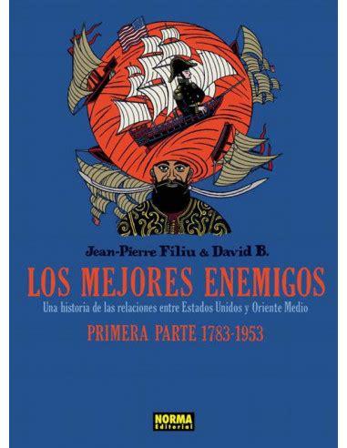 Los Mejores Enemigos 1783 1953 Primera Parte Comic Europeo