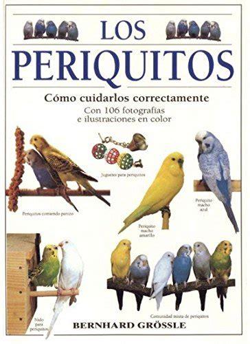 Los Periquitos Guias Del Naturalista Aves Exoticas Periquitos Canarios