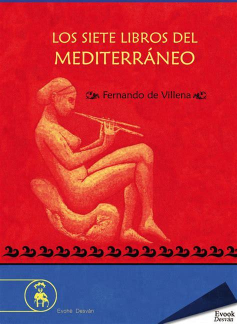 Los Siete Libros Del Mediterraneo