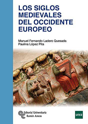 Los Siglos Medievales Del Occidente Europeo Manuales
